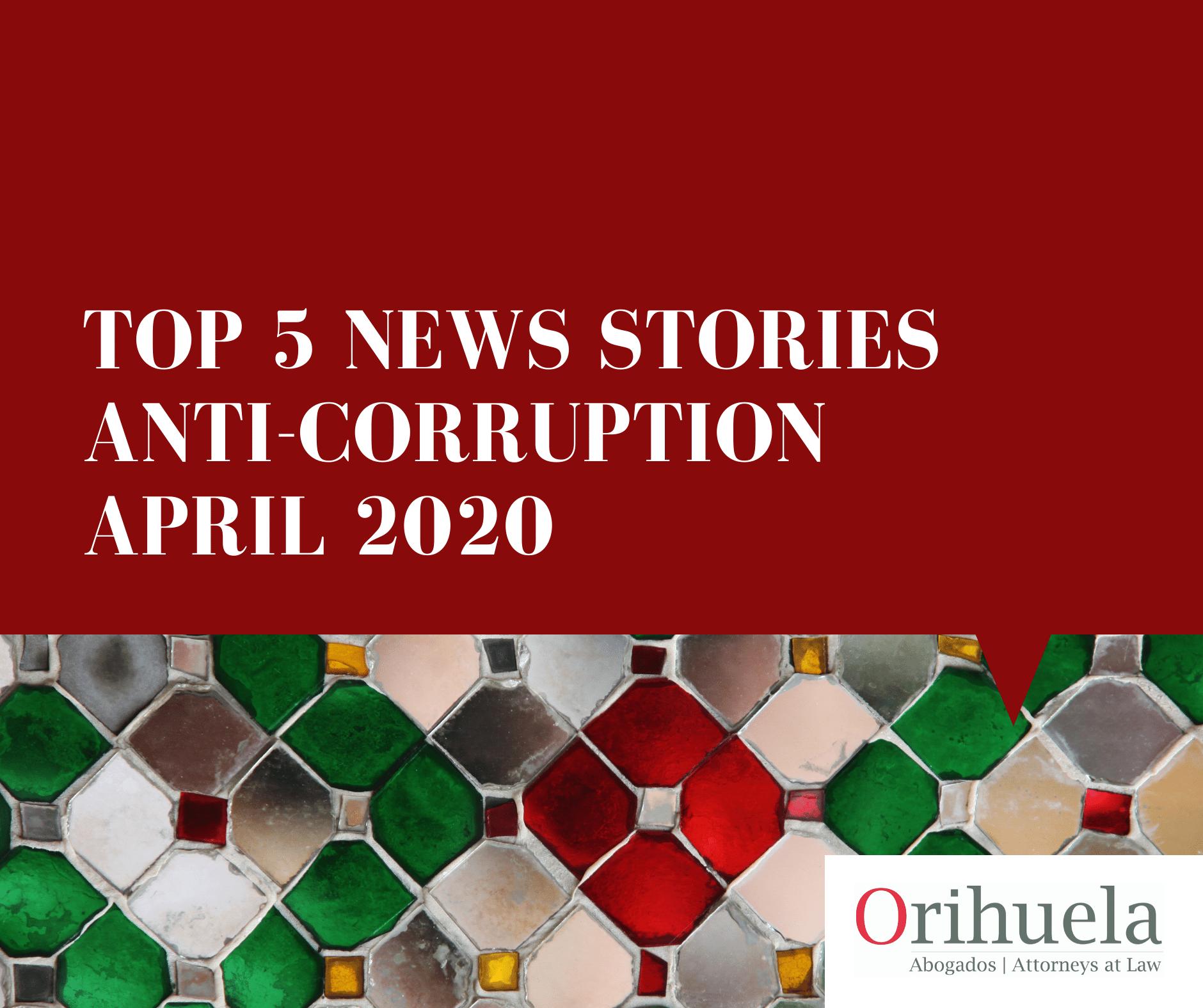 Our top 5 anti-corruption news stories – April 2020